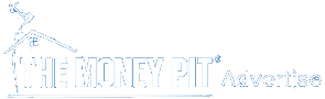 The Money Pit - Advertise