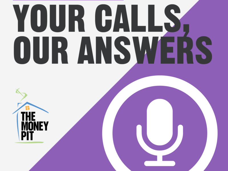 The Money Pit Your Calls Our Answers Podcast Logo